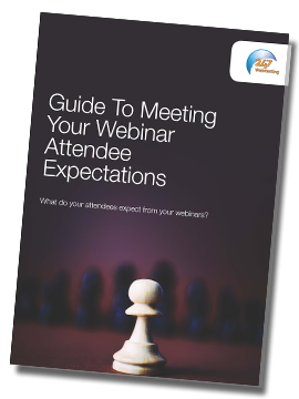 Guide To Meeting Your Webinar Attendees' Expectations
