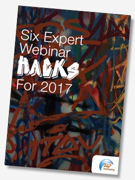 Six Expert Webinar Hacks For 2017