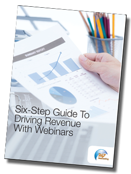 >Six-step Guide To Driving Revenue With Webinars