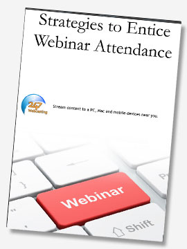Strategies to Entice Webinar Attendance